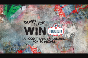 Win a Food Truck Experience for You and 30 Friends Worth $1000? (prize valued at $1,000)