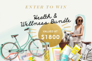 Win an Incredible Health & Wellness Bundle Featuring All of Your Favourite Brands (prize valued at $1,800)