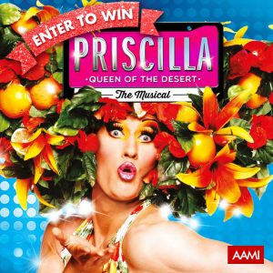 AAMI – Win 1 of 4 double passes to the AAMI preview performance of Priscilla Queen of the Desert The Musical