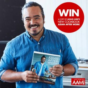 "AAMI – Win 1 of 8 signed copys of Adam Liaw's new cookbook ""Asian After Work"" valued at $39.99"