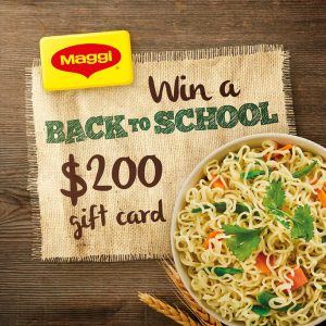 Maggi – 2 Minute Noodles Back to School – Win 1 of 4 eftpos gift cards valued at $200 each
