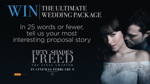 Sunrise – Fifty Shades Freed – Win the Ultimate Wedding Package including a trip to Paris, a custom Vera Wang gown, $5,000 cash and more