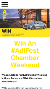 Adelaide Festival – Win an Adelaide Festival Chamber Weekend In Mount Barker In a Bmw 5 Series From Adelaide Bmw (prize valued at $1)