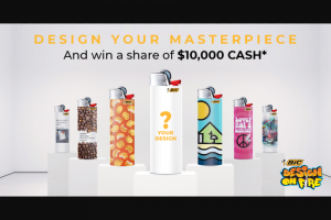 Bic Lighters – Win a Share of $10000 Cash ($2500 Per Category) and The Opportunity to Have Your Design on an Initial One Run Basis of Up to 500000 Lighters (prize valued at $10,000)