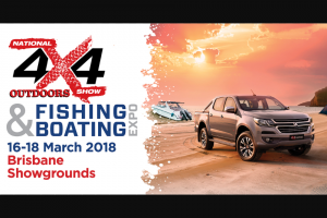 Brisbane 4×4 Outdoors show Fishing & Boating Expo – Win Various Prizes (prize valued at $20,000)