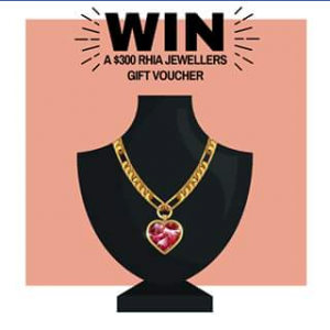 Calamvale Central – Win a $300 Rhia Jewellers Gift Voucher (prize valued at $300)