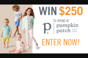 Channel 7 – Sunrise – Win $250 to Spend Online at Pumpkinpatch (prize valued at $250)