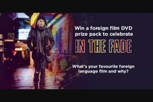Dendy cinemas – Win a Foreign Film DVD Prize Pack to Celebrate In The Fade