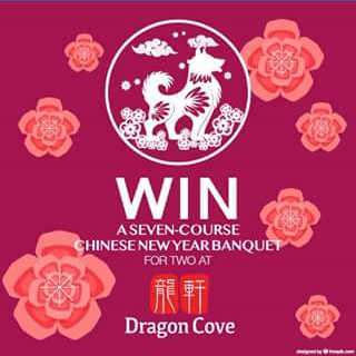Dragon Cove Chinese Cuisine – Win a Traditional Seven-Course Banquet for Two at Dragon Cove Chinese Cuisine on Sunday