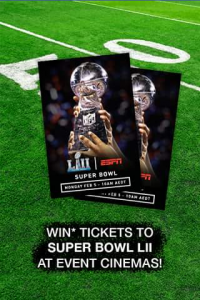 Event Cinemas Indooroopilly – Win One of 4 Double Passes to Watch The Live Nfl Super Bowl Lii at Event Indro on Monday