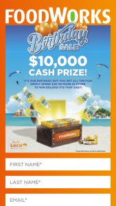 Foodworks Birthday Promotion – Competition (prize valued at $10,000)