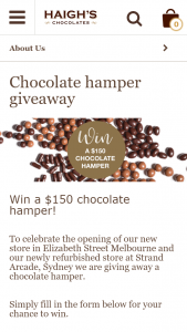 Haighs Chocolates – Win a $150 Chocolate Hamper (prize valued at $150)