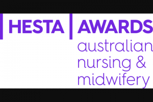 Hesta Australian Nursing & Midwifery Awards – Nominate an individual or team to – Win $30000 In Prizes (prize valued at $30,000)