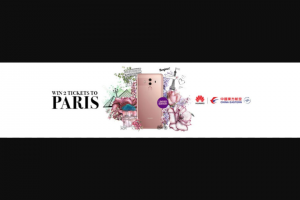 Huawei – Win Flight Tickets to Paris Or Huawei Mobile Phone 10am Early