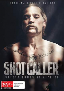 Matt's Movie Reviews – Win a DVD of Shot Caller Starring Game of Thrones Star Nikolaj Coster-Waldau