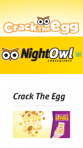 Nightowl Convenience – Win Your Weight In Gold