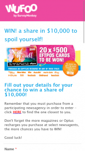 Pacific Magazines – Participating Newsagents buy an eligible magazine or Optus recharge – Win 1 of 20 $500 Eftpos Cards (prize valued at $10,000)