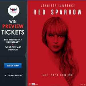 Perth Festivals & Events – Win 1 of 5 Double Passes to The Preview Screening of Red Sparrow at Event Cinemas Innaloo
