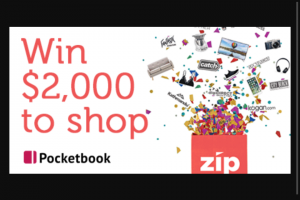 PockeTBook and Zip – Win a $2000 Shopping Spree Across Zip's 5000 Places to Shops (prize valued at $2,000)