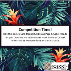 Sassi J – Win a $300 Voucher to Spend Instore Or Online (prize valued at $300)