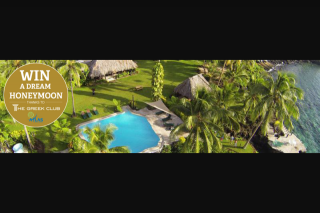 The Greek Club – Win a Dream Honeymoon In Paradise Taveuni