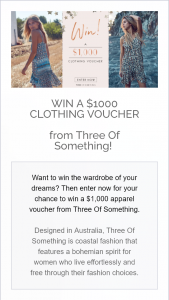 Three of Something – Win The Wardrobe of Your Dreams (prize valued at $1,000)