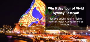 Innovations Direct – MyDiscoveries Travel Team Vivid Sydney – Win a 6-day Vivid Sydney tour (flight included) valued at $3,500