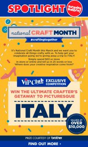 Spotlight – National Craft Month – Win a 9-day Fashion Tour for 2 to Italy valued at $AU$12,000 OR a minor prize of a Cricut Explore Air 2 Denim machine