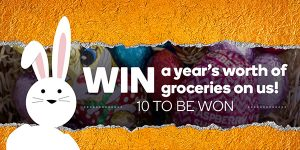 Woolworths Rewards – Easter – Win 1 of 10 major prizes of a year's worth of groceries valued at $7,800 each OR 1 of 500 minor prizes