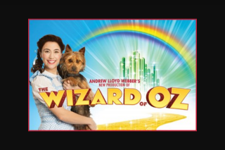 Adelaide festival centre Wizard of Oz Adelaide Opening Night Prize Pack $790 – Win this Fantastic Opening Night Prize Pack (prize valued at $790)