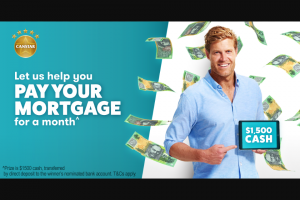 Canstar – Win $1500 Cash^ Enter Below (prize valued at $1,500)