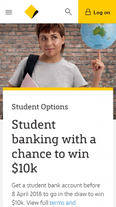 Commonwealth Bank of Australia – Tertiary Students Open an Everday Account & – Win $10000 (prize valued at $10,000)