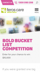 Feros Care Bucket List – Win $10000 (prize valued at $10,000)