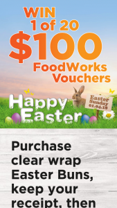 Foodworks Buy clear wrap hot X buns to – Win a $100 Voucher