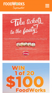 Foodworks – Primo Smallgoods – Win 2 Tickets to an AFL Game Each Week In The Medallion Club (prize valued at $2,400)