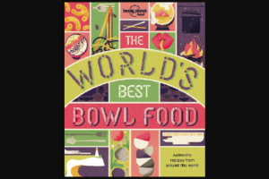 Girl – Win One of 6 X Lonely Planet Food's The World's Best Bowl Food Books