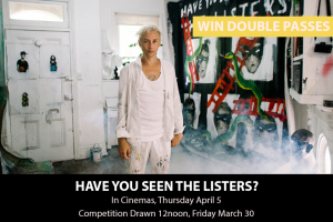 MyCityLife – Win a Double Pass to Have You Seen The Listers