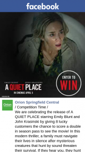 Orion Springfield Central – Win a Quiet Place Double Passes