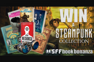 SFF Book Bonanza – Win an Steampunk Collection (see Picture) Sent Straight to Your Door (prize valued at $200)