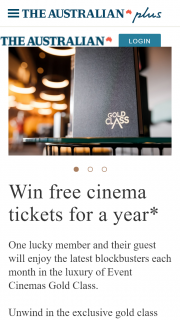 The Australian Plus – Win 12 Gold Class Doubles Passes That Must Be Used Within The 12 Months Validity Date (prize valued at $960)