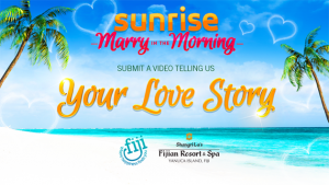 Channel Seven- Sunrise – Married in the Morning Fiji – Win a luxury dream wedding in Fiji valued at up to $100,000