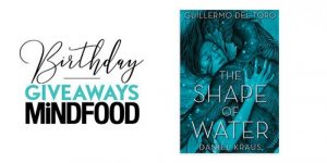 Mind Food – Win 1 of 13 copies of The Shape of Water valued at $19.99 each