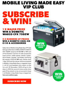 Mobile Living Made Easy – VIP club Subscribe and Win a major prize of a Dometic Waeco OR 1 of 5 runners up prizes
