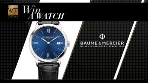 World Tempus – Win a Baume & Mercier Classima watch valued at CHF$950