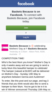 Baskets Because – Win a Mothers Day Hamper (prize valued at $130)