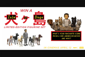 Dendy cinemas – Win a Limited Edition Isle of Dogs Figurine Set