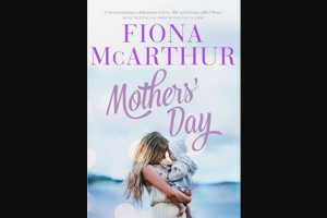 Femail – Win One of 5 X Mother's Day Books By Fiona Mcarthur
