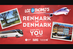 Fresh 92.7 – 1 X Trip to Renmark (the Small Regional Town About 3 Hours From Adelaide).