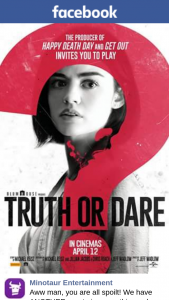 Minotaur entertainment – Win One of Five Truth Or Dare Double Passes