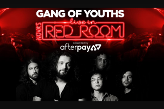 NOVA FM – Win Your Exclusive Invites Make Sure to Enter Below and Tell Us Why You Need to Be at Nova's Red Room With Gang of Youths Presented By Afterpay (prize valued at $8,250)